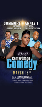 CenterStage Comedy Tour: Sommore * Arnez J * Joe Clair * Tony Rock * George Wilborn * John Witherspoon
